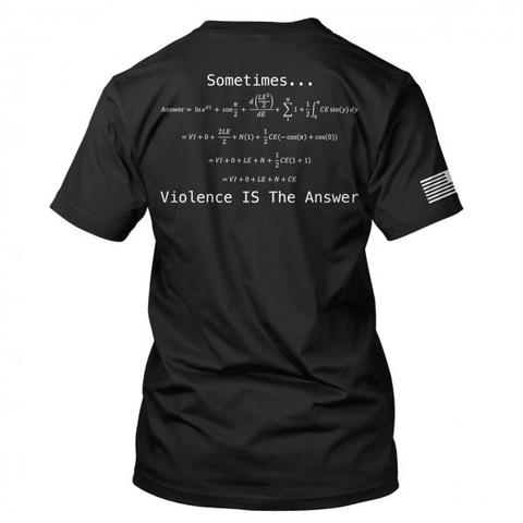 T-Shirt - Violence Is the Answer, Black