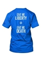 T-Shirt - Liberty or Death