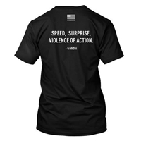 T-Shirt - Speed, Surprise, Violence of Action